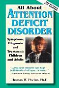 All About Attention Deficit Disorder 2ND Edition