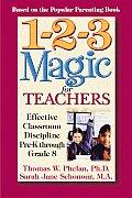 1 2 3 Magic for Teachers Effective Classroom Discipline Pre K Through Grade 8
