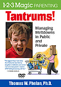 Tantrums! (DVD): Managing Meltdowns in Public and Private
