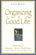 Organizing the Good Life