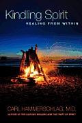 Kindling Spirit: Healing from...