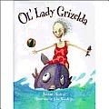 Ol Lady Grizelda