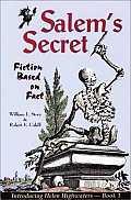 Salem's Secret: Fiction Based on Fact