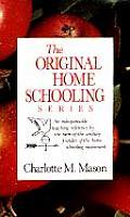 Charlotte Masons Original Homeschooling