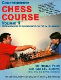 Comprehensive Chess Course: Volume 2