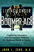 Living Longer In The Boomer Age