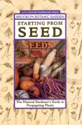 Starting From Seed Brooklyn Botanic Gard