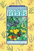 21st-Century Gardening Series #167: Gourmet Herbs: Classic and Unusual Herbs for Your Garden and Your Table