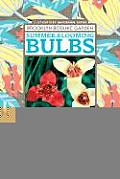 Summer Blooming Bulbs 60 Spectacular Bloomers for Your Summer Garden