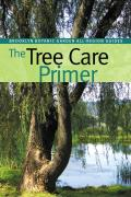 Brooklyn Botanic Garden All-Region Guides #186: The Tree Care Primer