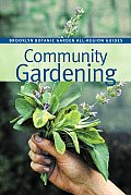 Community Gardening (Brooklyn Botanic Garden All-Region Guides)