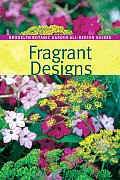 Fragrant Designs (Brooklyn Botanic Garden All-Region Guides) Cover