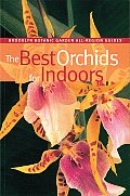 Brooklyn Botanic Garden All-Region Guides #177: The Best Orchids for Indoors