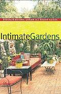 Intimate Gardens