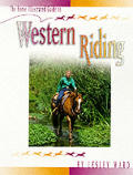Horse Illustrated Guide To Western Riding