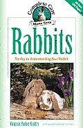 Rabbits: Complete Care Made Easy