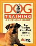 Dog Training A Lifelong Guide Top Trainers