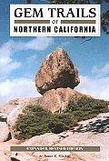 Gem Trails Of Northern California Revised