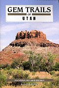 Gem Trails of Utah Revised & Expanded