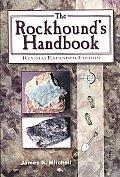 Rockhounds Handbook Revised Expanded Edition