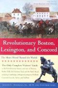 Revolutionary Boston, Lexington, and Concord: The Shots Heard 'Round the World (Boston & Concord)