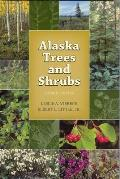 Alaska Trees and Shrubs (07 Edition)