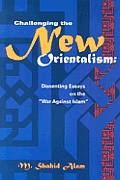 Challenging The New Orientalism...