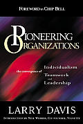 Pioneering Organizations The Convergence