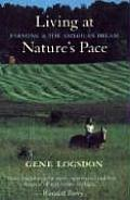 Living at Natures Pace Farming & the American Dream
