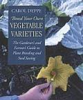 Breed Your Own Vegetable Varieties 2ND Edition