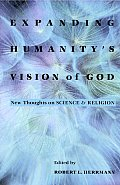 Expanding Humanitys Vision of God