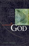 A Concealed God: Religion, Science, and the Search for Truth