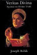 Veritas Divina: Aquinas on Divine Truth Some Philosophy of Religion
