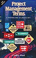 Project Management Terms a Working 2ND Edition