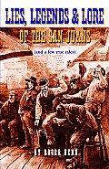 Lies Legends & Lore Of The San Juans
