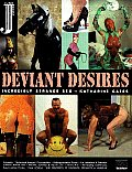 Deviant Desires: Incredibly Strange Sex