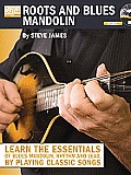Roots and Blues Mandolin [With CD (Audio)]