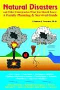 Natural Disasters & Other Emergencies What You Should Know A Family Planning & Survival Guide