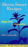 Stevia Sweet Recipes: Sugar-Free Naturally!