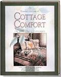 Thimbleberries Cottage Comfort Country Cottage Style Decorating Entertaining Gardening & Quilting Inspirations for Creating All the Comforts of