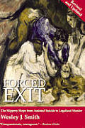 Forced Exit The Slippery Slope From As