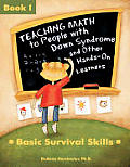 Teaching Math to People with Down Syndrome & Other Hands On Learners Basic Survival Skills