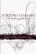 Fortino Samano: The Overflowing of the Poem