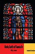 Holy Faith of Santa Fe 1863 2000