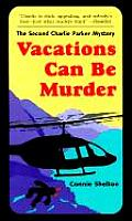 Vacations Can Be Murder