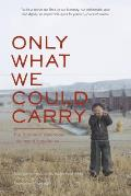 Only What We Could Carry: The Japanese American Internment Experience Cover