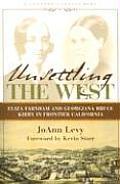 Unsettling the West Eliza Franham & Georgiana Bruce Kirby in Frontier California