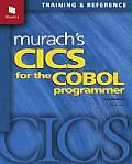 Murach's Cics for the Cobol Programmer : Training and Reference (01 Edition)