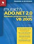 Murach's Ado.net 2.0 Database Programming With VB 2005 (07 Edition)