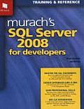 Murach's SQL Server 2008 for Developers (08 Edition)